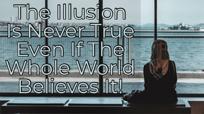 illusionnottrue
